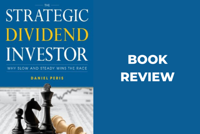 Book review: The Strategic Dividend Investor, by Daniel Peris