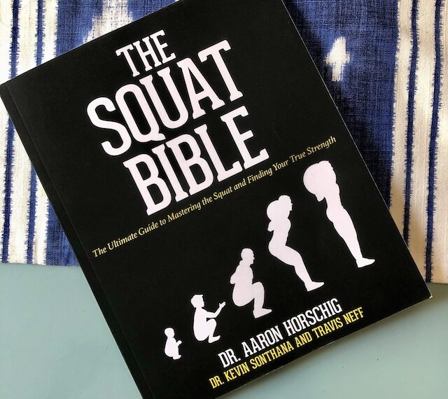 Book Review: The Squat Bible, by Dr. Aaron Horschig